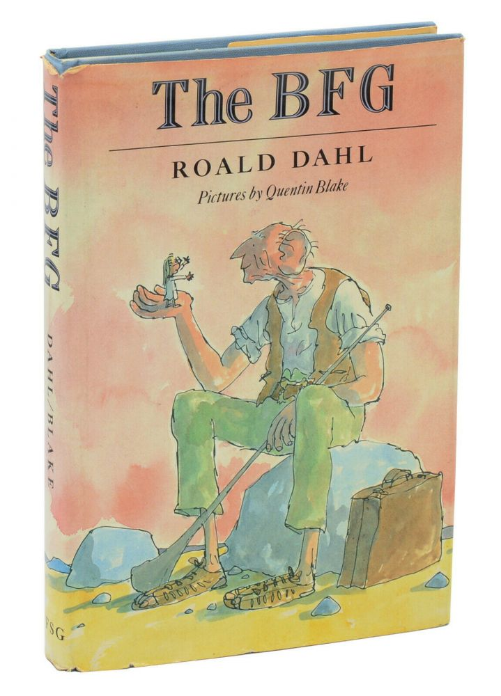 The BFG. Roald Dahl, Quentin Blake, Illustrations.