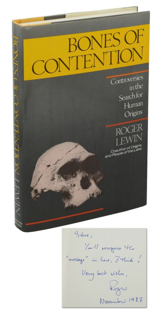 Bones of Contention: Controversies in the Search for Human Origins. Roger Lewin.