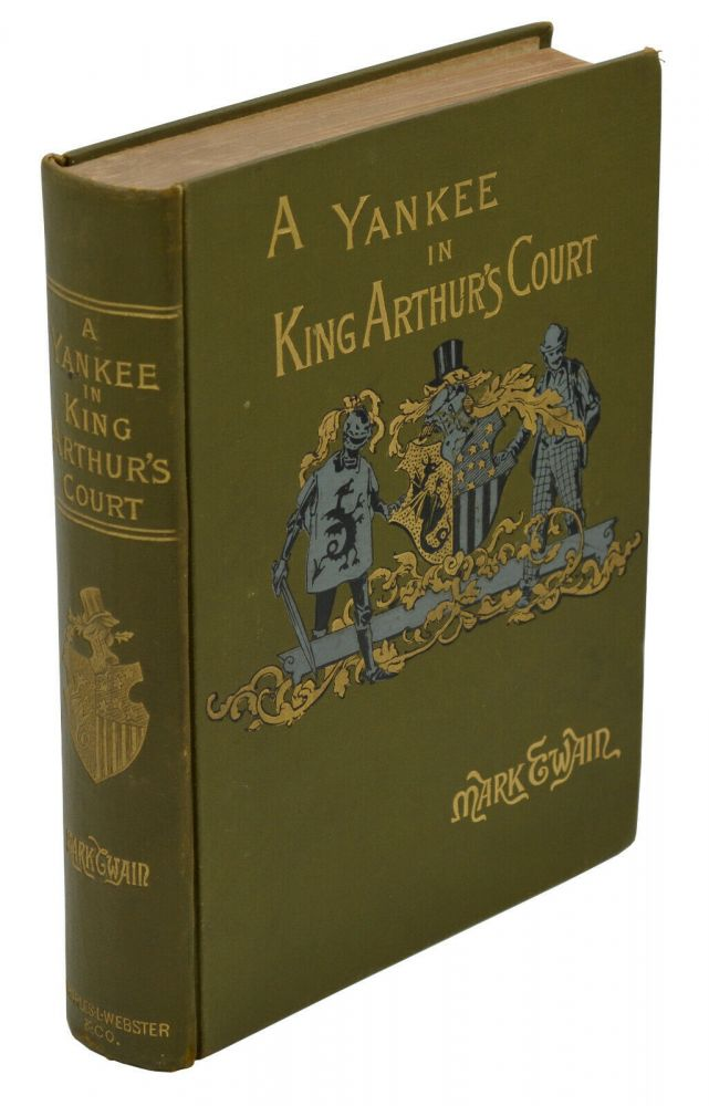 A Connecticut Yankee in King Arthur's Court. Mark Twain.