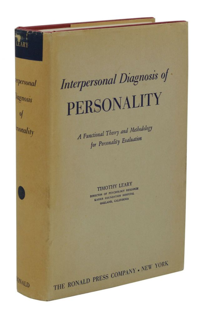 Interpersonal Diagnosis of Personality. Timothy Leary.