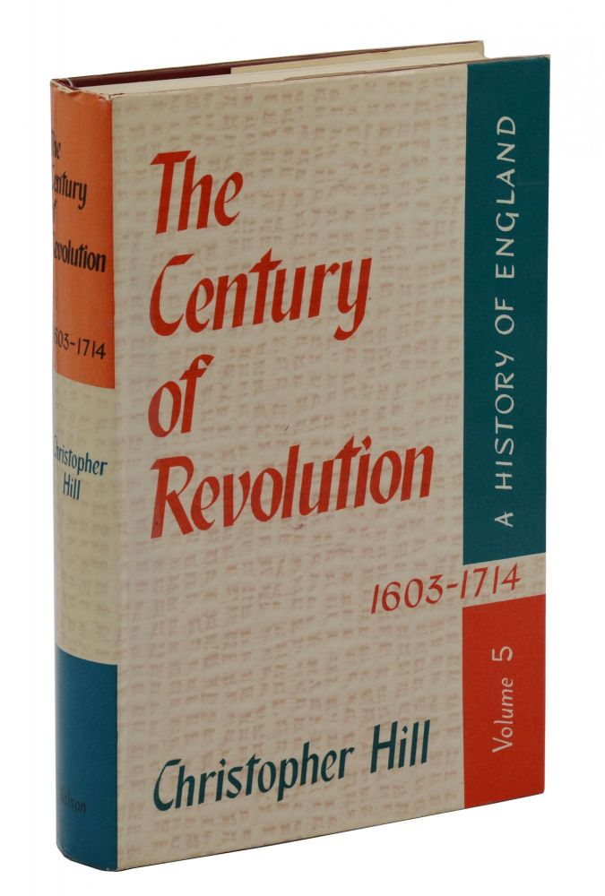 The Century of Revolution 1603-1714 (A History of England Volume 5). Christopher Hill.