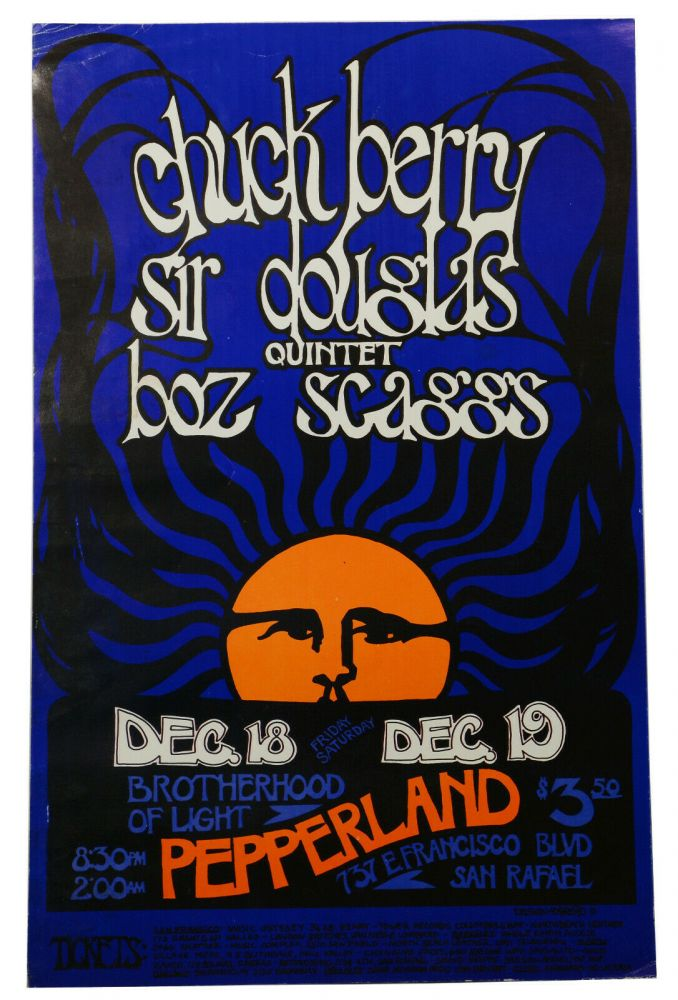 Original poster for Chuck Berry, Sir Douglas Quintet, & Boz Scaggs, Dec. 18 & 19 at Pepperland. D. Bread, Daddy Bread.