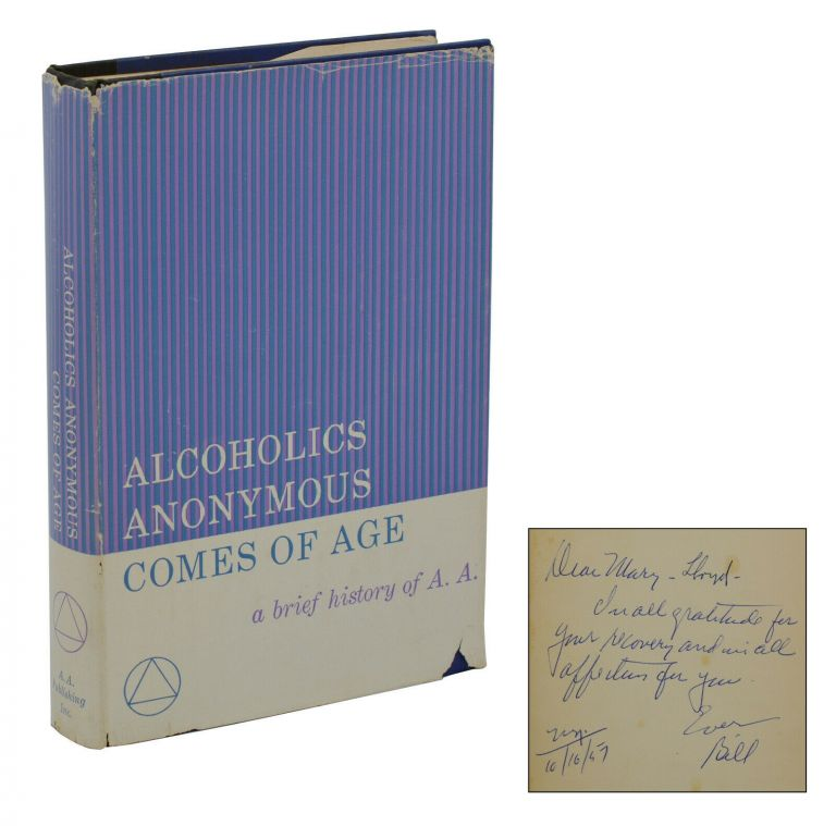 Alcoholics Anonymous Comes of Age. Bill Willson.