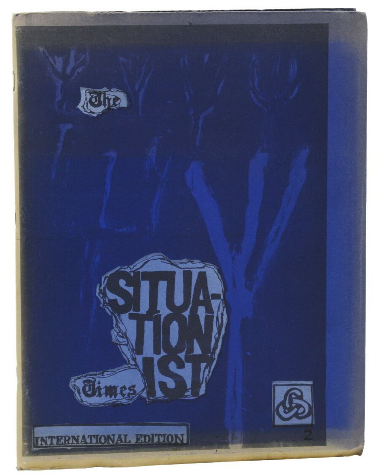 The Situationist Times #2: International Edition. Jacqueline de Jong, Noel Arnaud, S. Vandercam.
