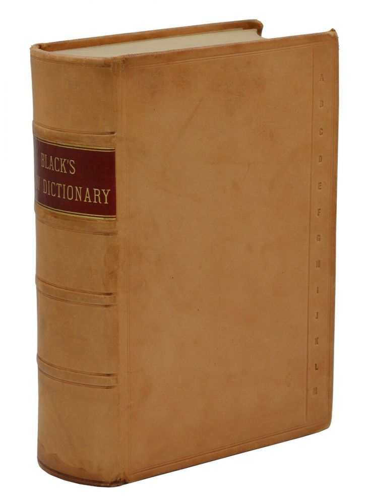 A Dictionary of Law (Black's Law Dictionary). Henry Campbell Black.