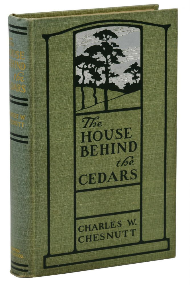 The House Behind the Cedars. Charles W. Chestnutt.