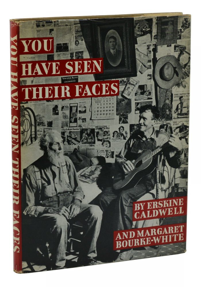 You Have Seen Their Faces. Margaret Bourke-White, Erskine Caldwell, Photographs, Text.