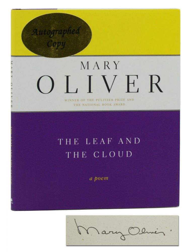 The Leaf and the Cloud. Mary Oliver.