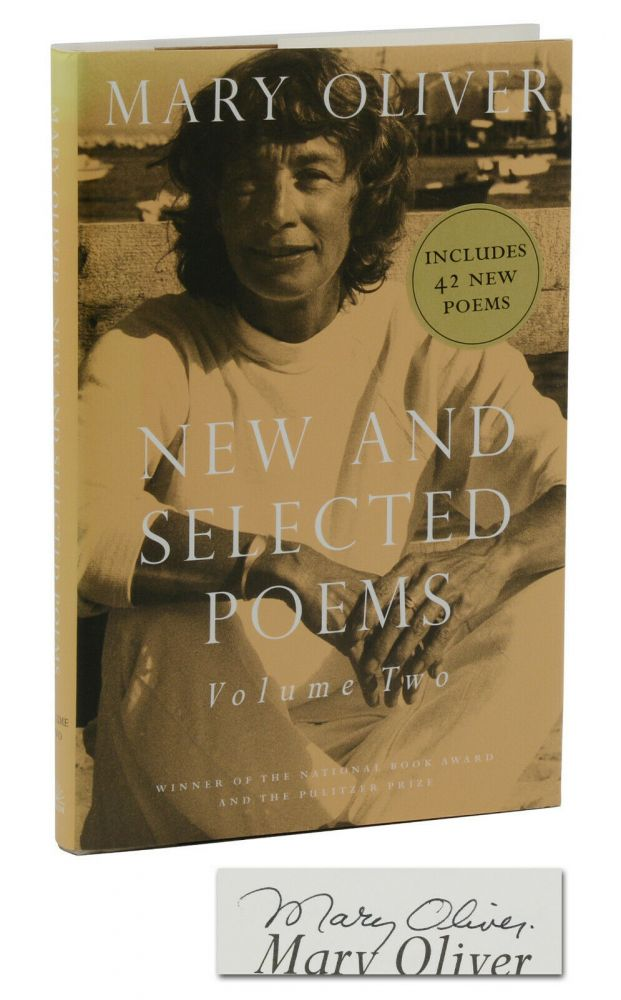 New and Selected Poems, Volume Two. Mary Oliver.