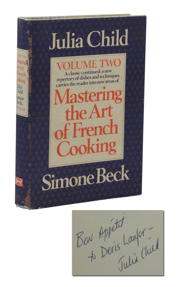 Mastering the Art of French Cooking: Volume II. Julia Child, Simone Beck.