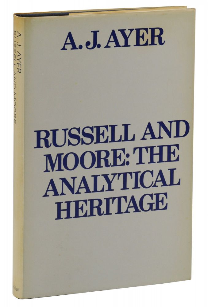 Russell and Moore: The Analytical Heritage. A. J. Ayer.