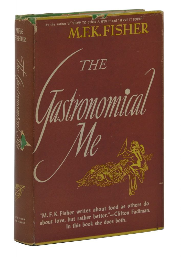 The Gastronomical Me. M. F. K. Fisher.