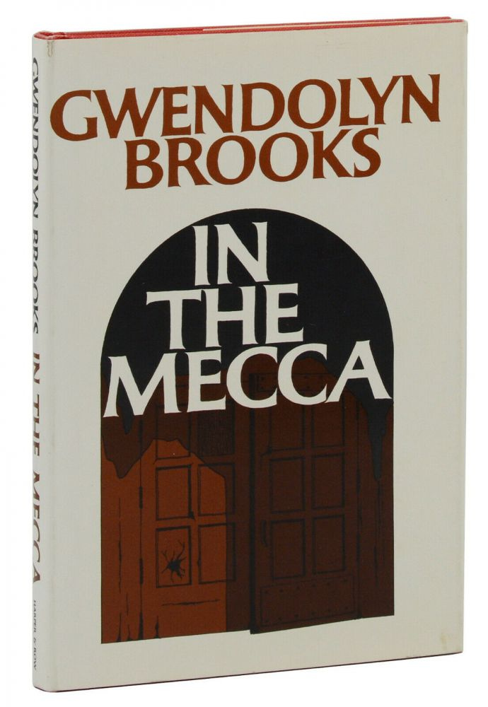 In the Mecca. Gwendolyn Brooks.