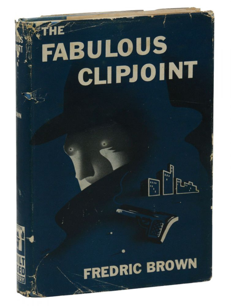 The Fabulous Clipjoint. Frederic Brown.