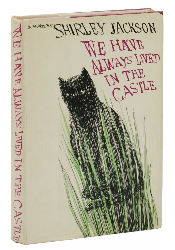 We Have Always Lived in the Castle. Shirley Jackson.
