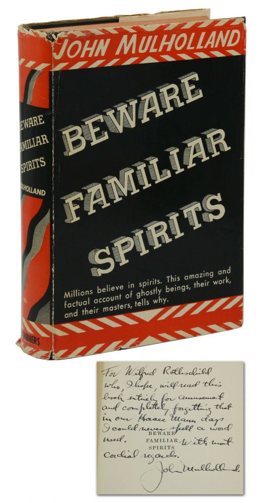 Beware Familiar Spirits. John Mulholland.