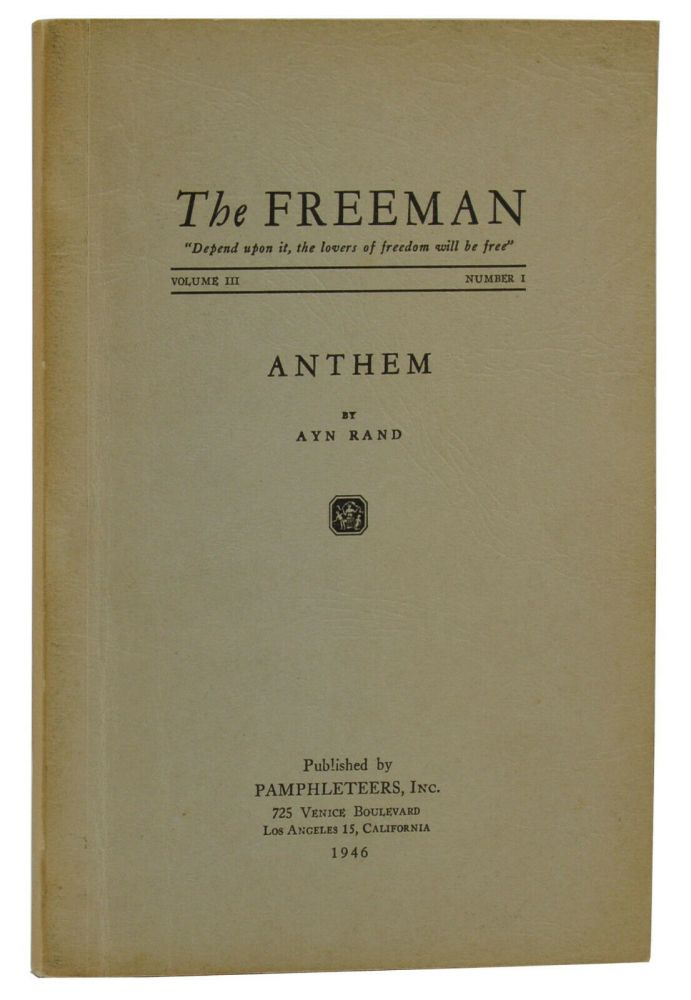 Anthem [in The Freeman, Vol. III, No. I]. Ayn Rand.