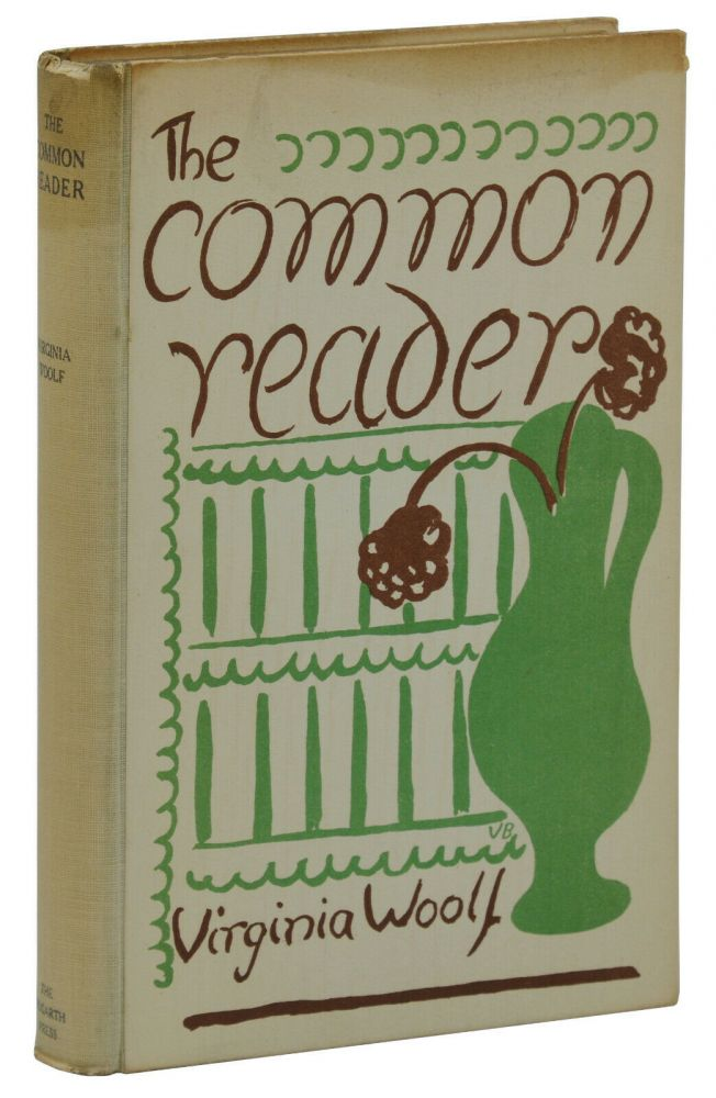 The Common Reader. Virginia Woolf.