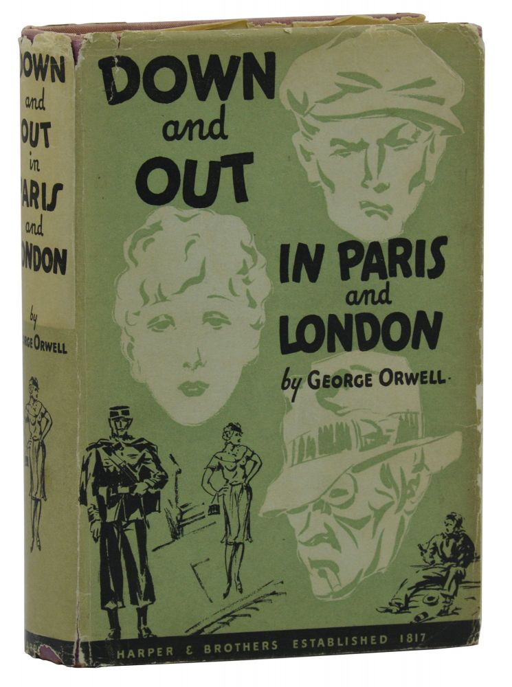 Down and Out in Paris and London. George Orwell.