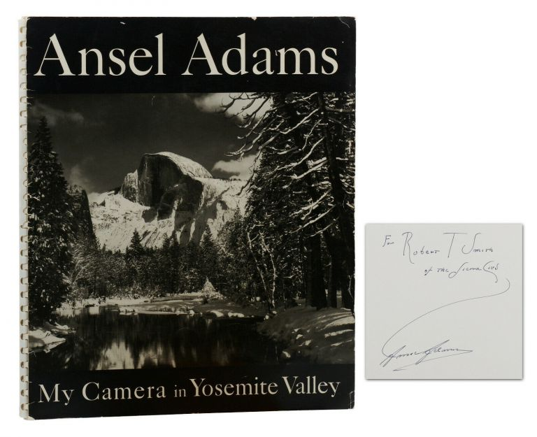 My Camera in Yosemite Valley: 24 Photographs and an Essay on Mountain Photography. Ansel Adams.