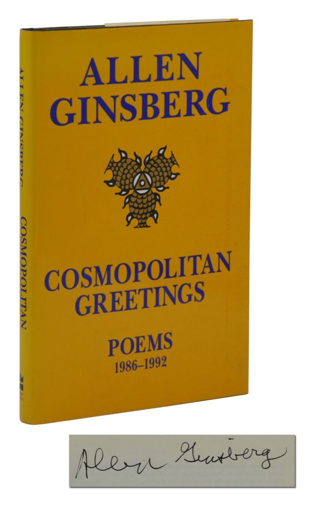 Cosmopolitan Greetings: Poems 1986-1992. Allen Ginsberg.