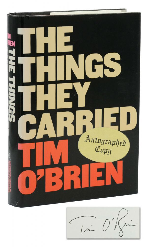 The Things They Carried: A Work of Fiction. Tim O'Brien.