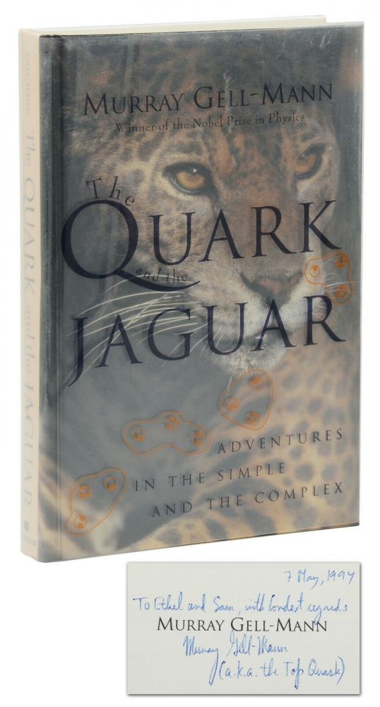 The Quark and the Jaguar: Adventures in the Simple and Complex. Murray Gell-Mann.