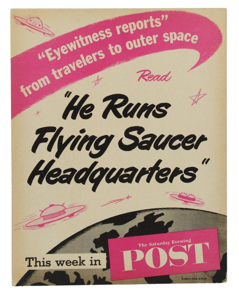 """He Runs Flying Saucer Headquarters"" This week in The Saturday Evening Post (March 10, 1956). John Kobler."