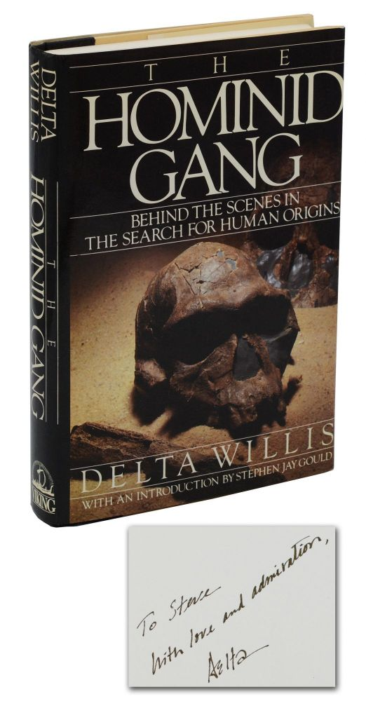 The Hominid Gang: Behind the Scenes in the Search for Human Origins. Delta Willis, Stephen Jay Gould, Introduction.