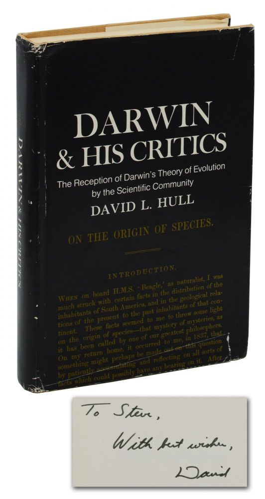 Darwin & His Critics: The Reception of Darwin's Theory of Evolution by the Scientific Community. David L. Hull, Stephen Jay Gould, Inscribee.