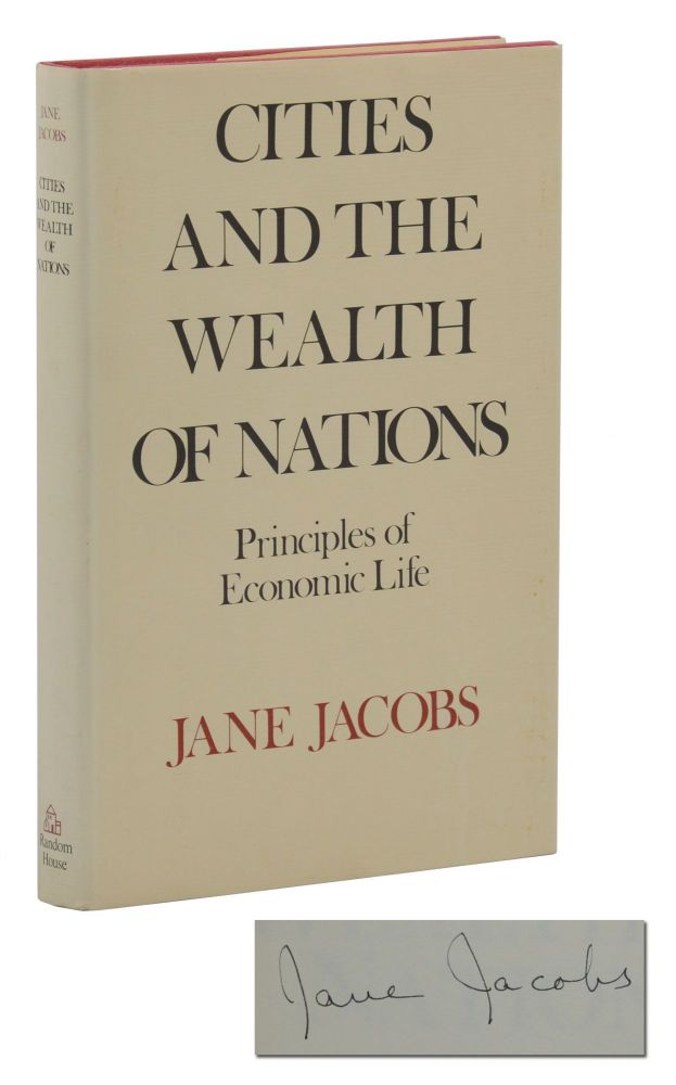 Cities and the Wealth of Nations. Jane Jacobs.