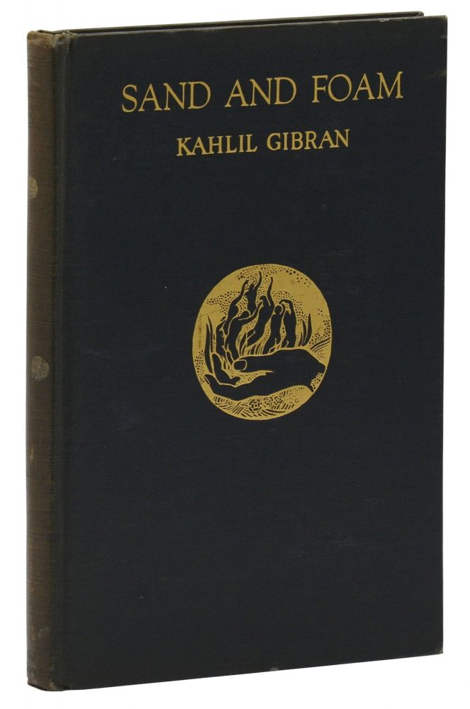 Sand and Foam. Kahlil Gibran.