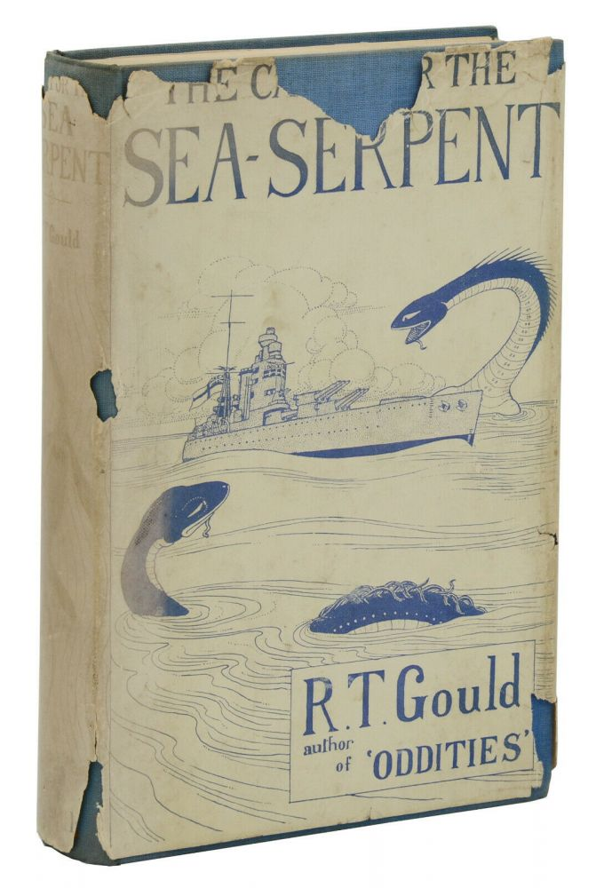 The Case for the Sea-Serpent. Rupert T. Gould.