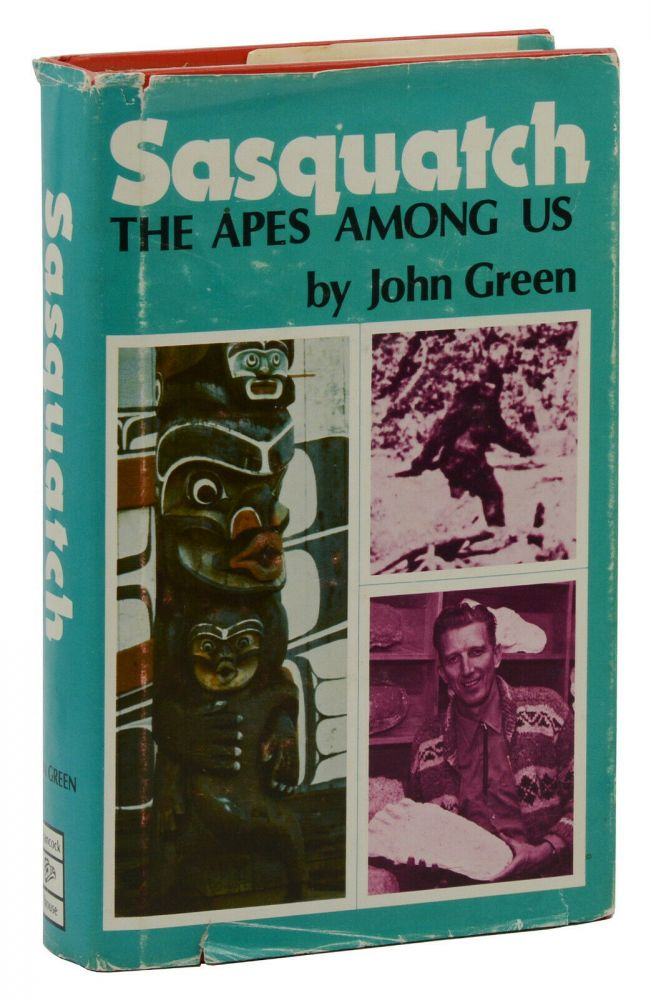 Sasquatch: The Apes Among Us. John Green.