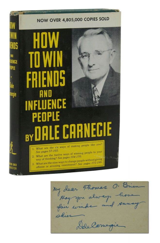 How to Win Friends and Influence People. Dale Carnegie.