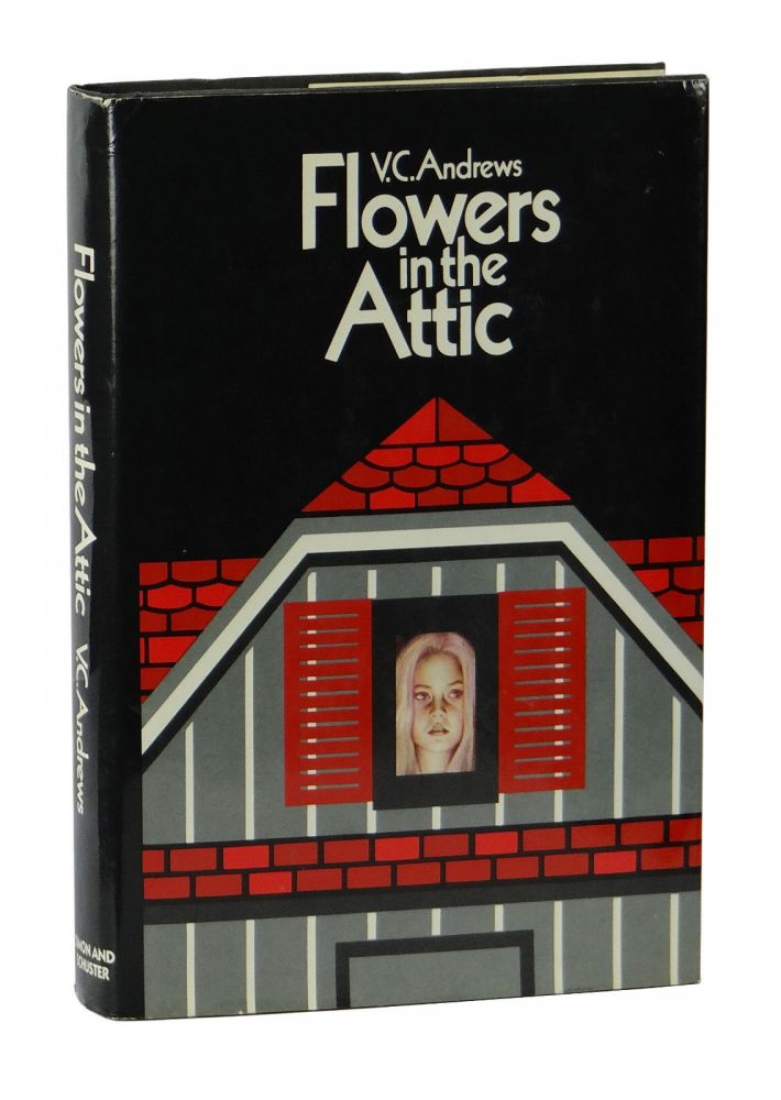 Flowers in the Attic. V. C. Andrews.