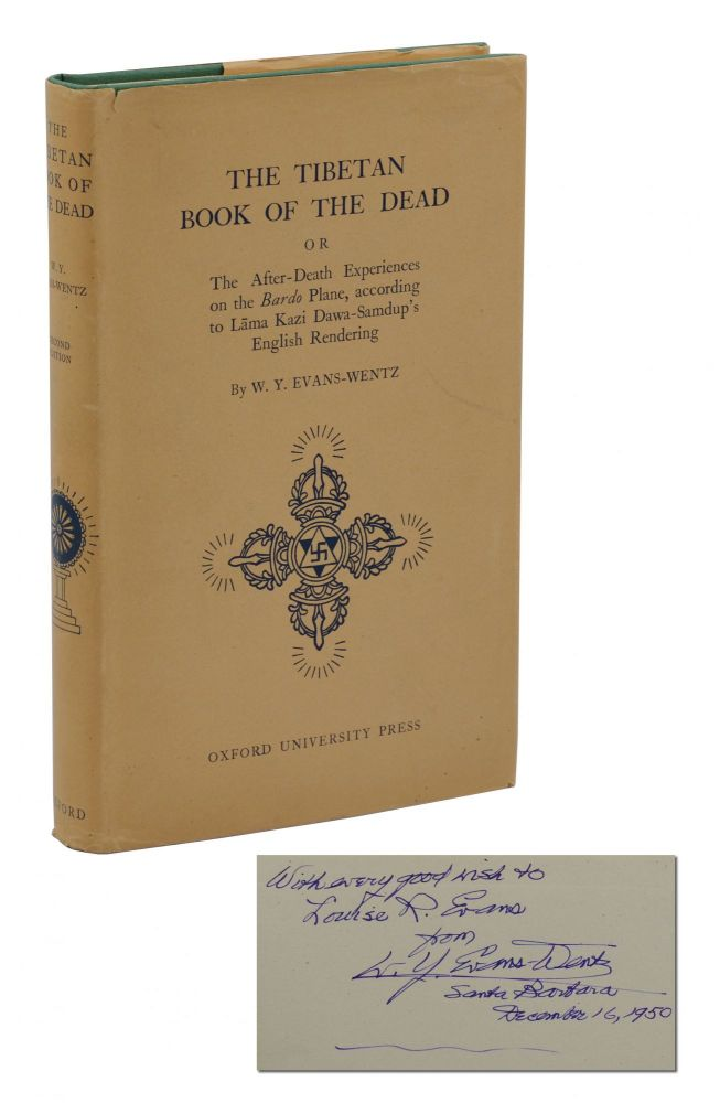 The Tibetan Book of the Dead: or, The After-Death Experiences on the Bardo Plane, According to Lāma Kazi Dawa-Samdup's English Rendering. W. Y. Evans-Wentz.