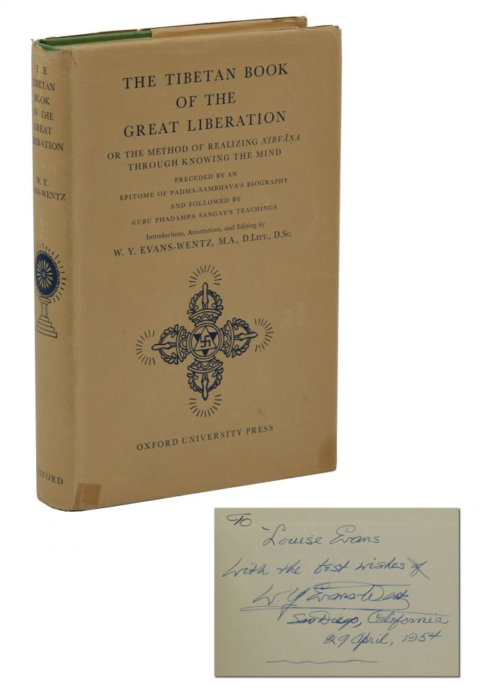 The Tibetan Book of the Great Liberation, or the Method of Realizing Nirvana Through Knowing the Mind. W. Y. Evans-Wentz.