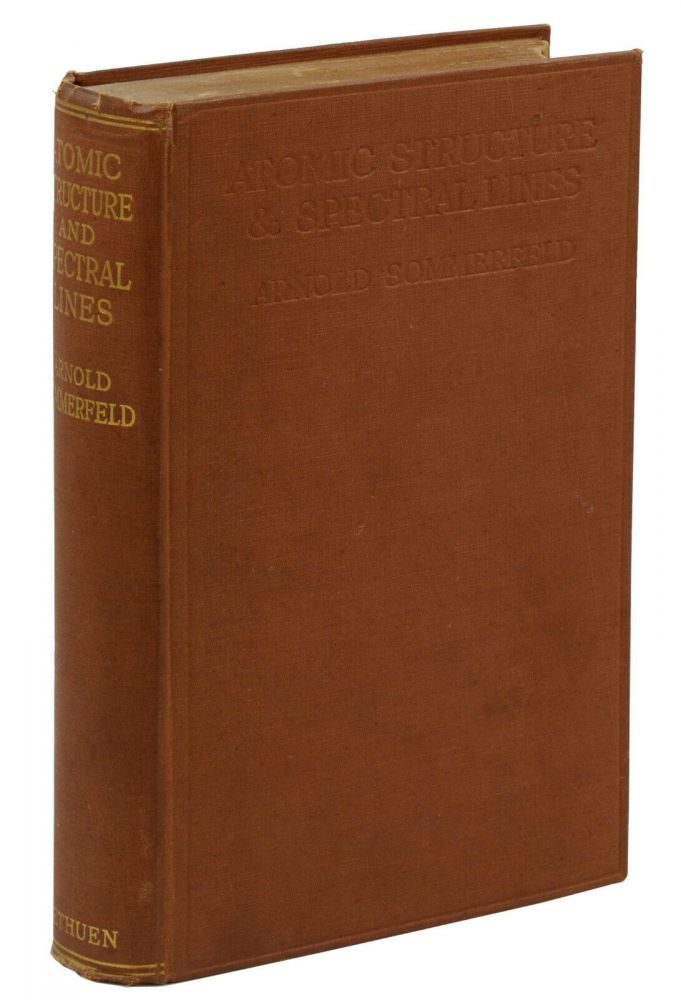 Atomic Structure and Spectral Lines. Arnold Sommerfeld, Henry L. Brose.