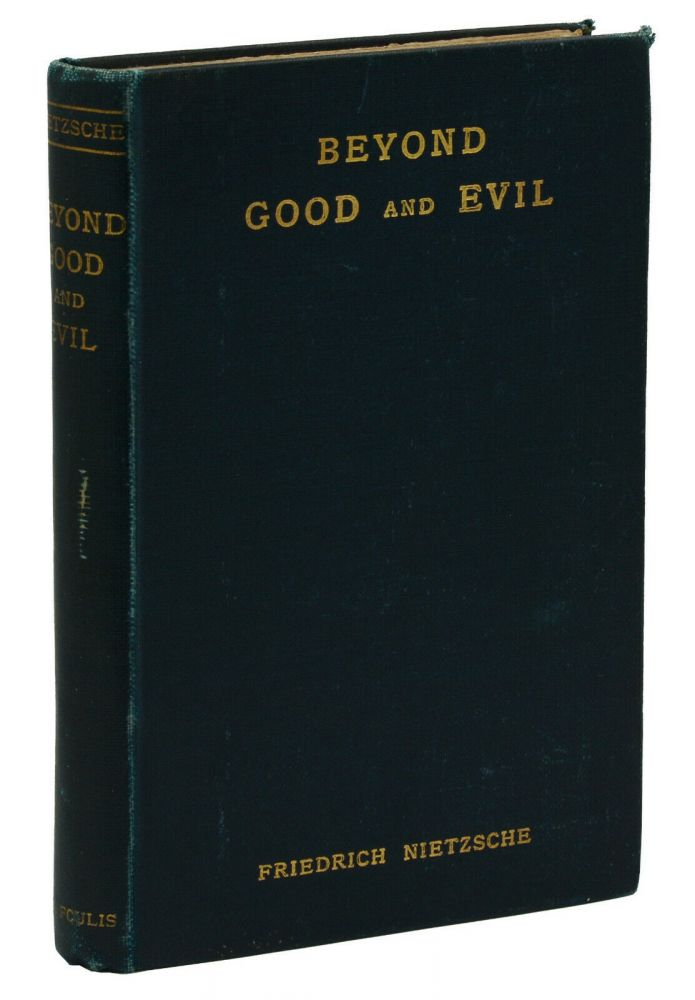 Beyond Good and Evil: Prelude to a Philosophy of the Future. Friedrich Nietzsche, Helen Zimmern.