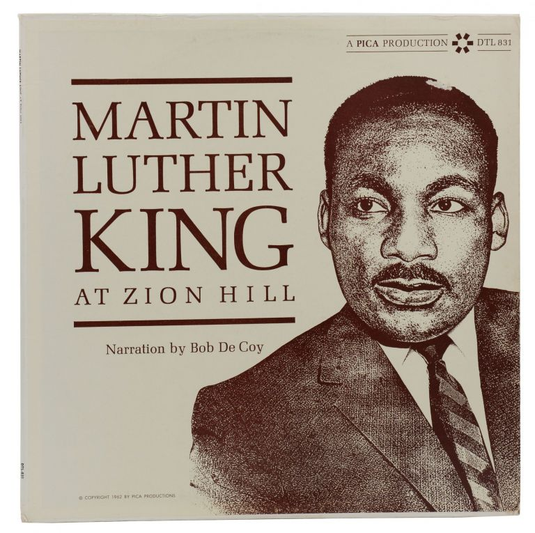 Martin Luther King at Zion Hill (Record Album). Martin Luther King, Jr., Bob DeCoy, Narrator.