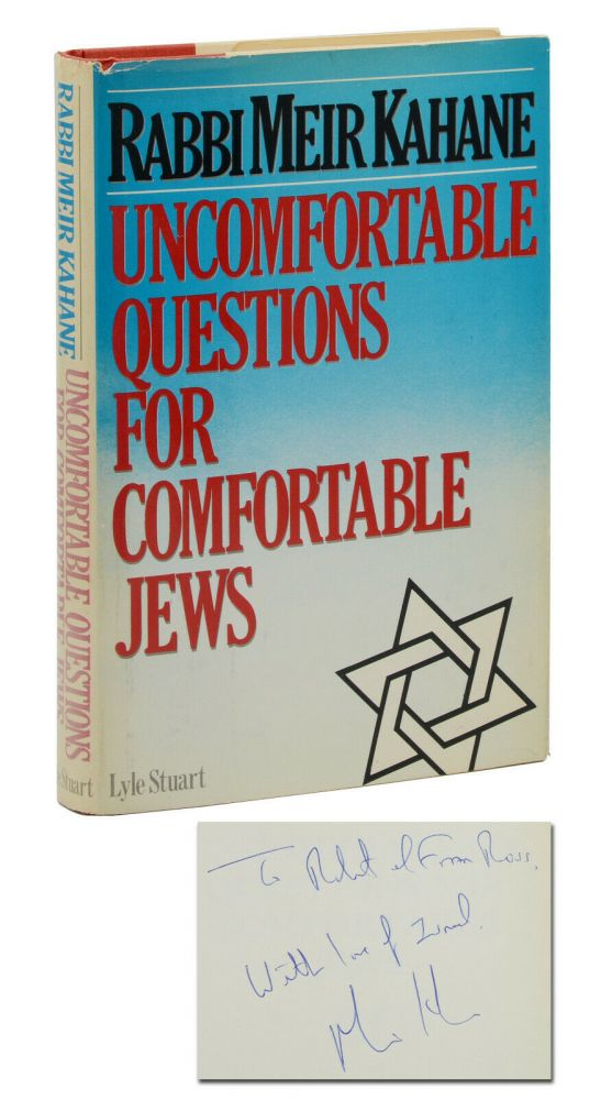 Uncomfortable Questions for Comfortable Jews. Meir Kahane.