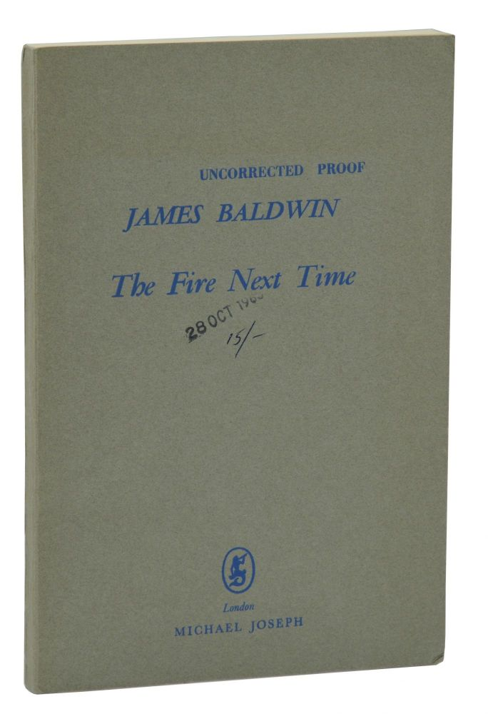 The Fire Next Time. James Baldwin.