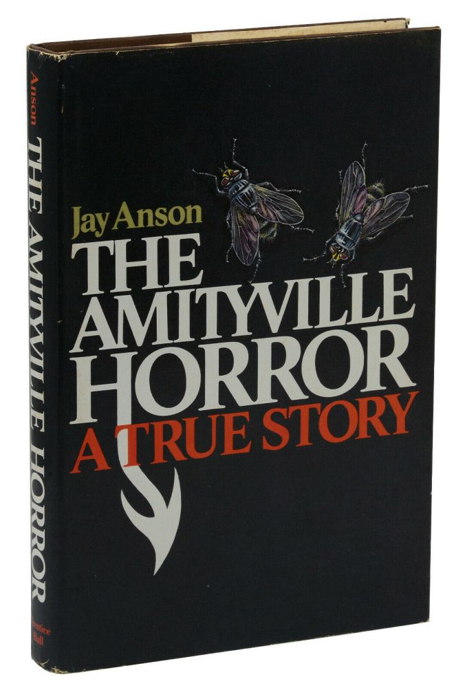 The Amityville Horror: A True Story. Jay Anson.