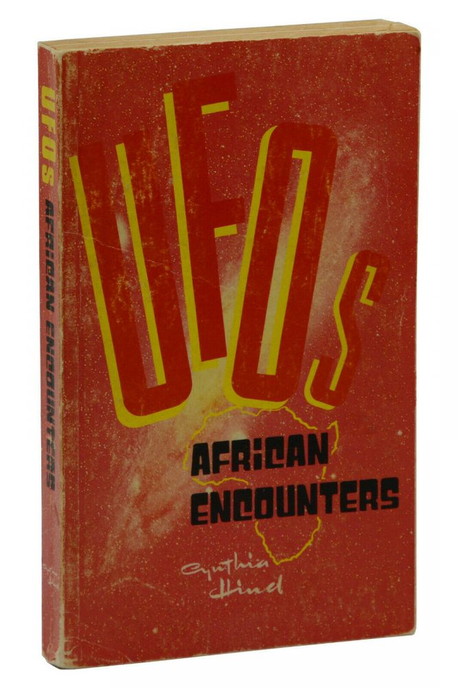UFOs - African Encounters. Cynthia Hind.