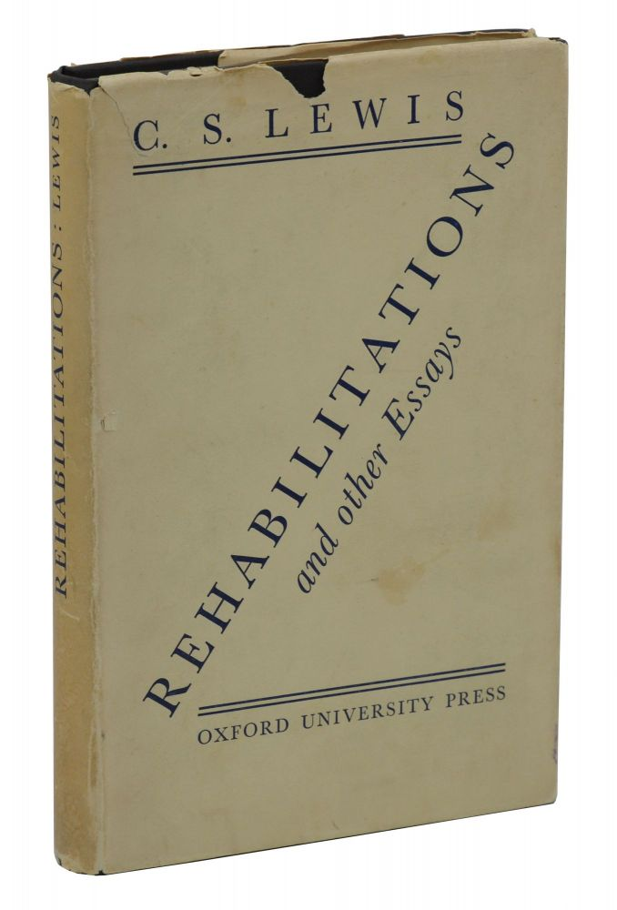 Rehabilitations and Other Essays. C. S. Lewis.