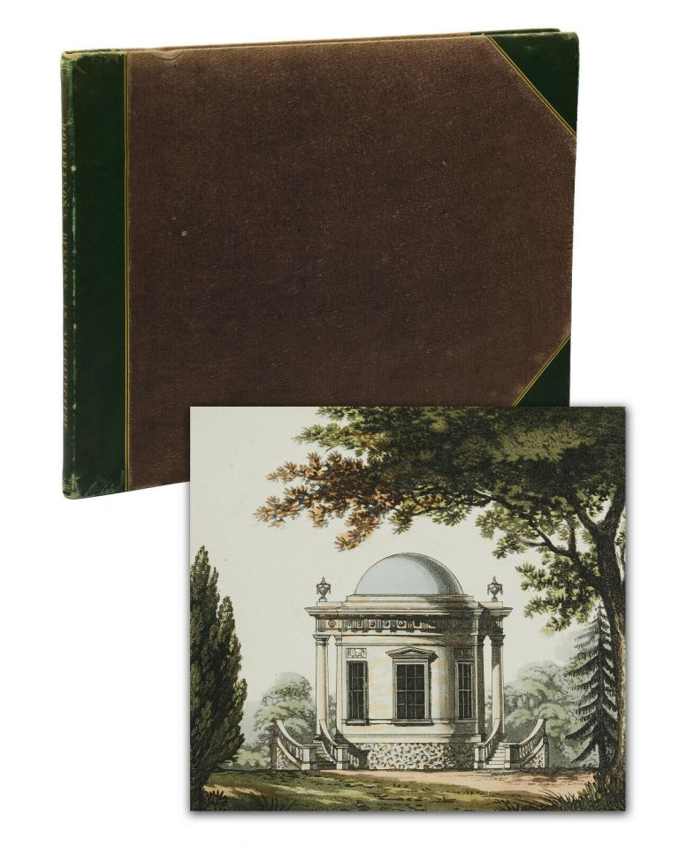 Designs in Architecture: For Garden Chairs, Small Gates for Villas, Park Entrances, Aviarys, Temples, Boat Houses, Mausoleums, and Bridges; with their Plans, Elevations, and Sections, Accompanied with Scenery, etc. William Robertson.