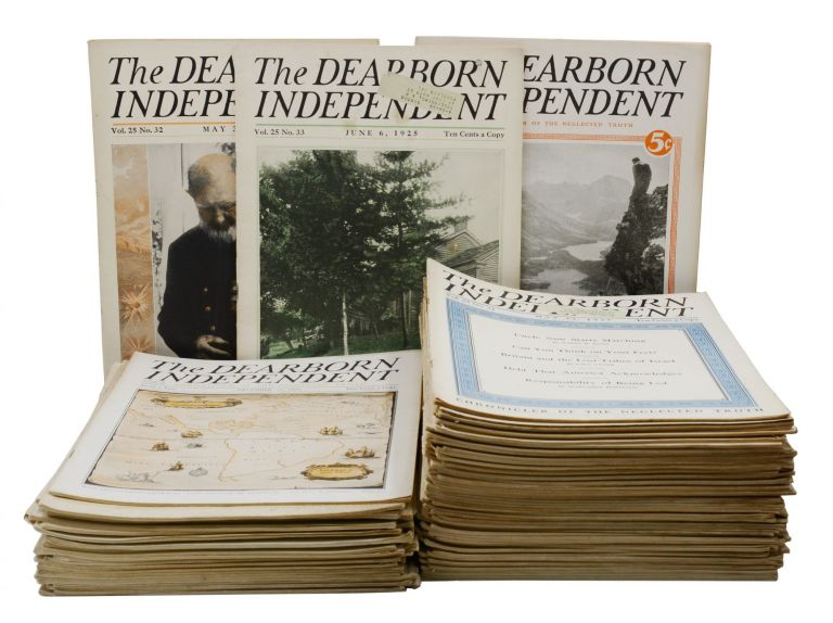 The Dearborn Independent: Chronicler of Neglected Truth, May 23, 1925 - Dec. 31, 1927 (90 Issues). Vice-President, Treasurer, Henry Ford, E G. Liebold, W J. Cameron, President.
