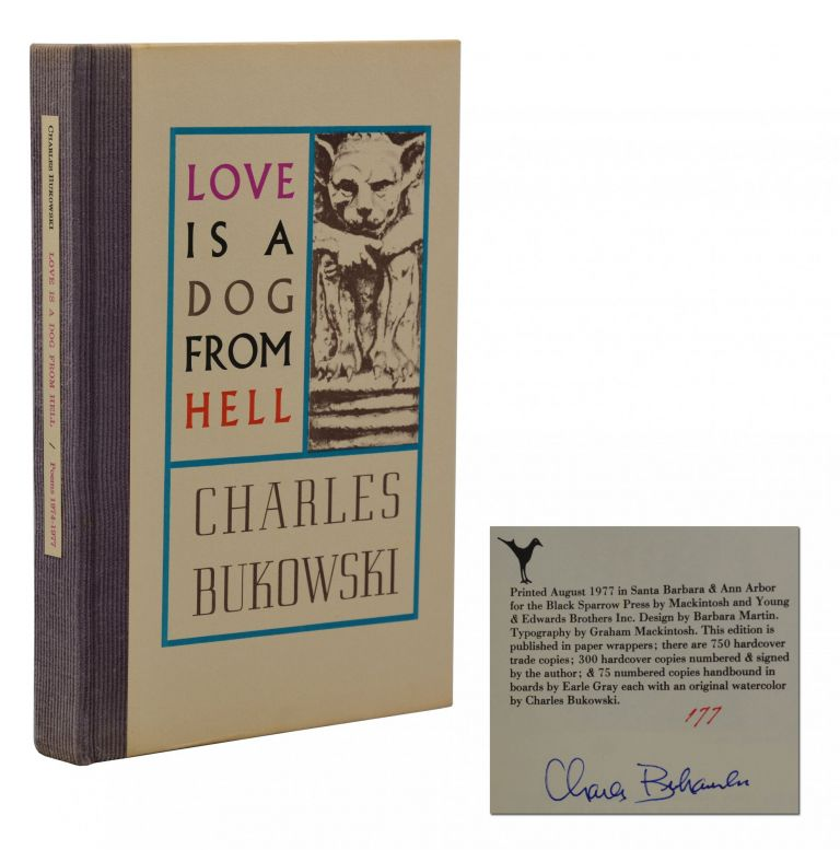 Love is a Dog from Hell. Charles Bukowski.
