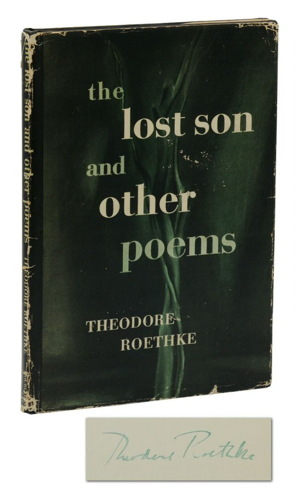 The Lost Son and Other Poems. Theodore Roethke.